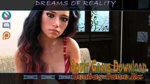 Dreams of Reality - [InProgress New Version 0.3.0 Part 1 + Walkthrough] (Uncen) 2020