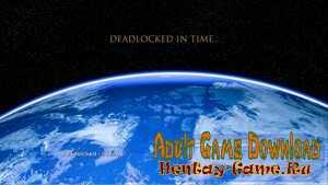 Deadlocked in Time - [InProgress Version 0.1 + INC Patch] (Uncen) 2021