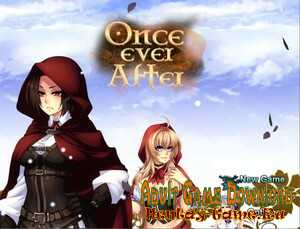 Once Ever After - [InProgress New Version 0.4.5] (Uncen) 2021