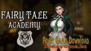Fairy Tale Academy - [InProgress New Version 0.2] (Uncen) 2021