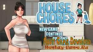 House Chores - [InProgress New Version 0.6.1] (Uncen) 2020