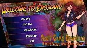 Welcome to Erosland - [InProgress New Version 0.0.3] (Uncen) 2021