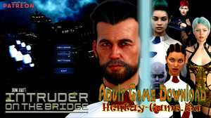 Intruder on the Bridge - [InProgress New Version 0.2.5] (Uncen) 2021